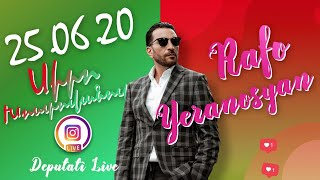 Ռաֆայել Երանոսյան Live - 25.06.2020