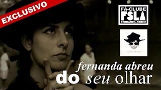 FERNANDA ABREU - DO SEU OLHAR (VIDEOCLIPE EXCLUSIVO)
