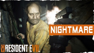 Resident Evil 7 - Banned Footage - NIGHTMARE - Let's Play Resident Evil 7 Biohazard Gameplay