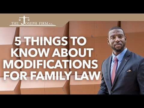 5 Things to Know About Modification for Family Law
