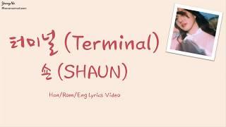 [Han/Rom/Eng]터미널 (Terminal) - 숀 (SHAUN) Lyrics Video