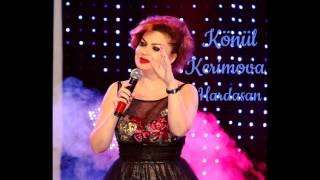 Konul Kerimova - Hardasan yeni 2015
