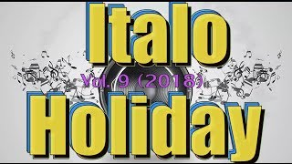 Italo Disco - Italo Holiday (Vol.9) 2018