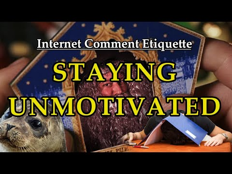"Internet Comment Etiquette: ""Staying Unmotivated"""