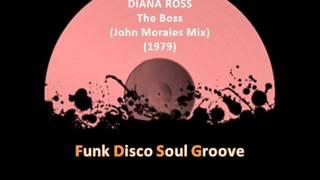 DIANA ROSS - The Boss (Remix) (John Morales Mix) (1979)