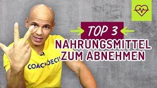 "TOP 3 Nahrungsmittel zum ABNEHMEN. ""Abnehmen Tipps"" Coach Cecil"