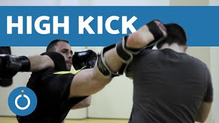 MUAY THAI High Kick Tutorial