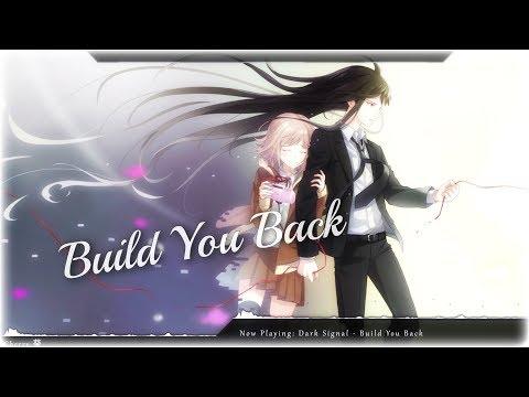 Nightcore - Build You Back