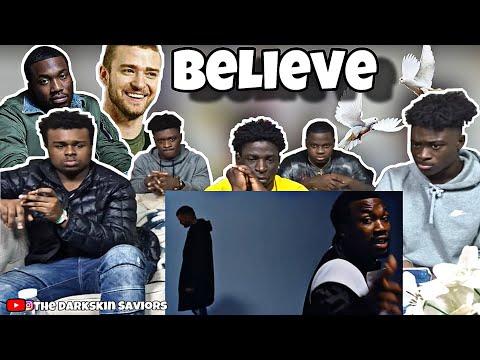 Meek Mill - Believe (feat. Justin Timberlake)   REACTION  