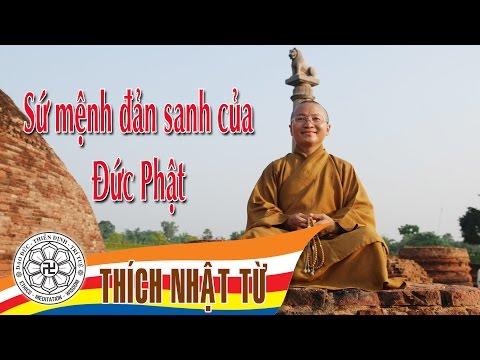 Sứ mệnh ra đời của Đức Phật (21/5/2005)