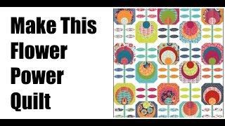 Quilt Tutorial: Easy Quilting-Flower Power Quilt
