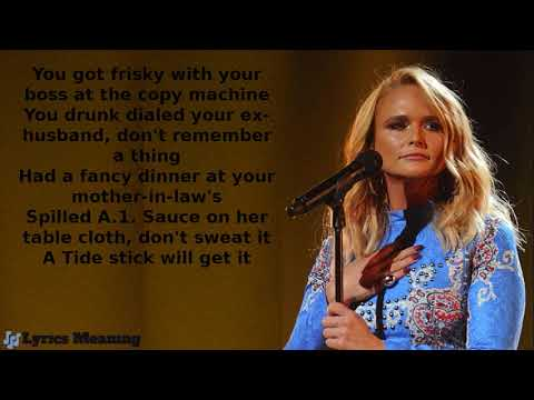 Miranda Lambert -  It All Comes Out In The Wash | Lyrics Meaning