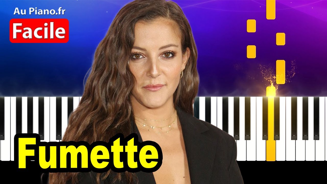 Camille Lellouche Fumette – Piano Cover Tutorial Karaoke Paroles