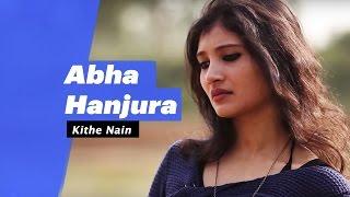 Aabha Hanjura - Kithe Nain (Select Edition) - songdew