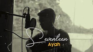 Download lagu Seventeen Ayah Chika Lutfi Mp3