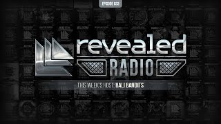 Revealed Radio 033 - Hosted by Bali Bandits