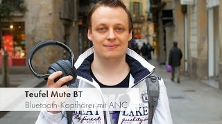 Teufel Mute BT | Bluetooth-Kopfhörer mit ANC im Test [Deutsch]