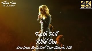 Faith Hill - Wild One Live from Soul2Soul Lincoln, NE