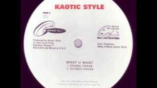 Kaotic Style - What U Want (1996)
