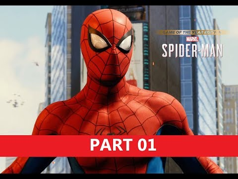 Spider-Man PS4 (Game of the Year Edition) Gameplay Walkthrough - Part 01 - INTRO