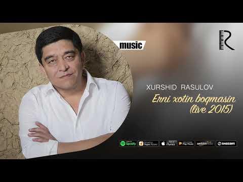 Xurshid Rasulov - Erni xotin boqmasin (live 2015) (Official music)