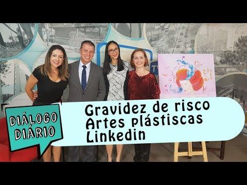 Artes plásticas, Linkedin e gravidez de risco no Diálogo Diário