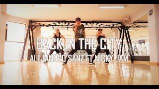 Back In The City - Alejandro Sanz - Nicky Jam - Zumba - Flow Dance Fitness