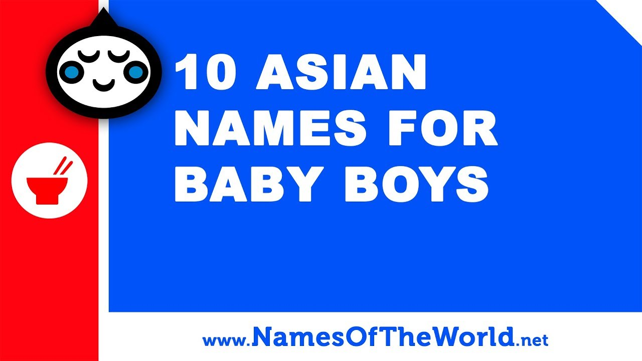 10 Asian names for baby boys - the best baby names - www.namesoftheworld.net