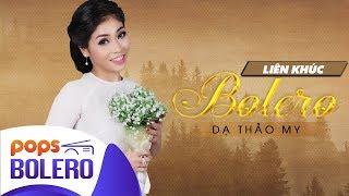 LK Bolero   Dạ Thảo My