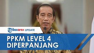 Jokowi Umumkan PPKM Level 4 Diperpanjang hingga 2 Agustus, Sejumlah Aktivitas Ekonomi Dilonggarkan