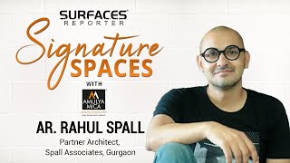 LIVE | Ar. Rahul Spall, Partner Architect, Spall Associates | SR SIGNATURE SPACES with Amulya Mica