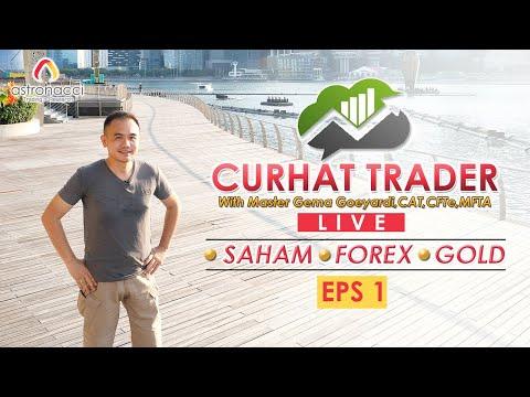 CURHAT TRADER EPS 1 | SAHAM - FOREX - GOLD