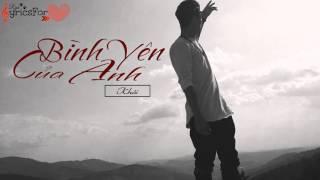 [♪Ryri Lyrics For You] Bình Yên Của Anh - Khói