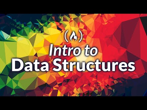 Data Structures - Computer Science Course for Beginners