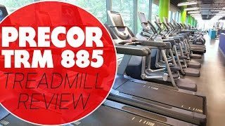 Precor TRM 885 Treadmill Review