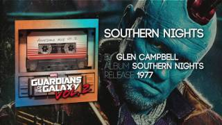 Southern Nights   Glen Campbell [Guardians Of The Galaxy: Vol 2] Official Soundtrack