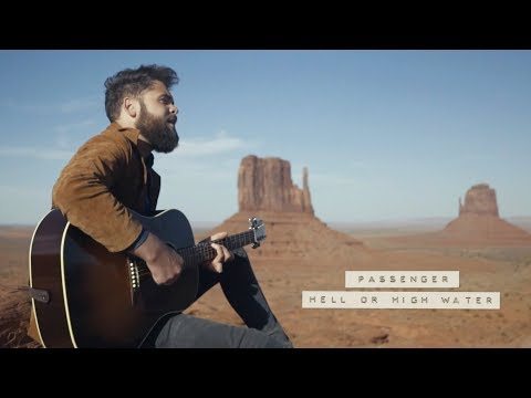 Passenger | Hell Or High Water (Official Video) Mp3