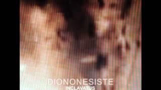 DIONONESISTE