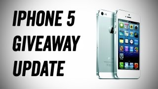 iPhone 5 Giveaway Update - MUST WATCH! thumbnail