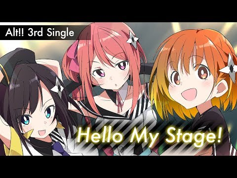【Alt!! x 40mP】『Hello My Stage!』バーチャルアイドルユニット 「Alt!! (アルト)」 3rdオリジナルシングル