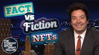 NFTs Fact vs. Fiction | The Tonight Show Starring Jimmy Fallon