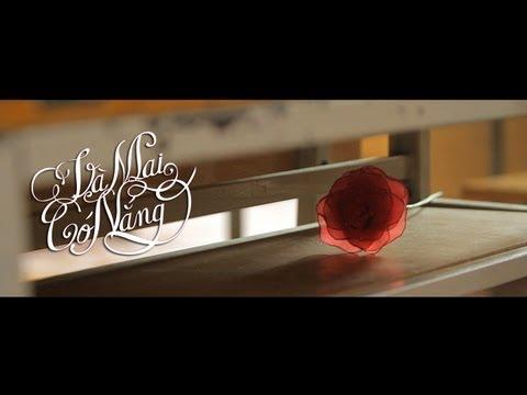 VÀ MAI CÓ NẮNG Official Short Film (HD)