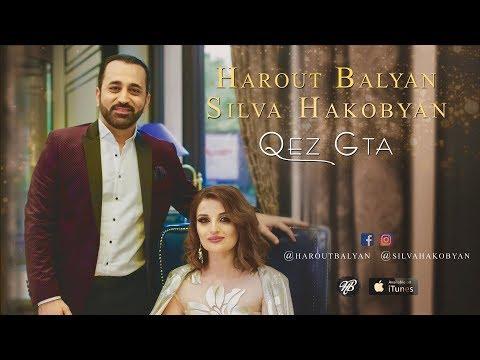 Harout Balyan & Silva Hakobyan - Qez gta