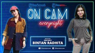 """On Cam Everynight: Putus Cinta, Bintan Radhita Akhirnya Memilih Move On lewat Lagu """"Bilamana Nanti"""""""