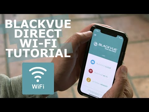 BlackVue Direct Wi-Fi Connection and App Usage