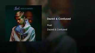 Dazed And Confused By Ruel [1 Hour Loop]