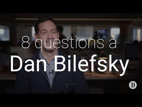 8 questions à Dan Bilefsky