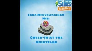 CARA MENYELESAIKAN MISI CHECK-IN AT THE NIGHTCLUB   THE SIMS FREEPLAY