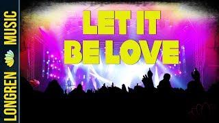 Let It Be Love (Italon Mix)