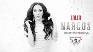 LALLA   Narcos (Remix)